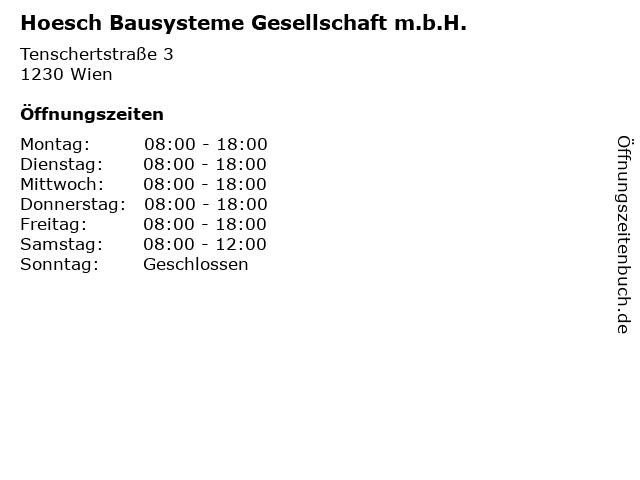 Hoesch Bausysteme Gesellschaft m.b.H. in Wien: Adresse und Öffnungszeiten