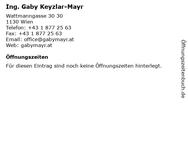 Ing. Gaby Keyzlar-Mayr in Wien: Adresse und Öffnungszeiten