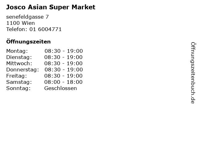Josco Asian Super Market in Wien: Adresse und Öffnungszeiten