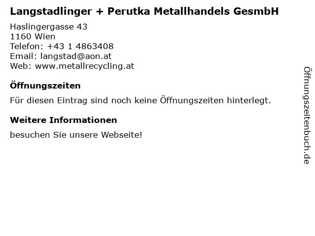 Langstadlinger + Perutka Metallhandels GesmbH in Wien: Adresse und Öffnungszeiten