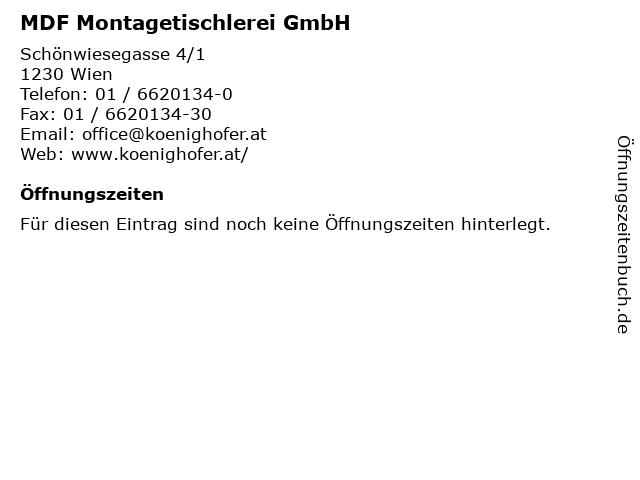 MDF Montagetischlerei GmbH in Wien: Adresse und Öffnungszeiten