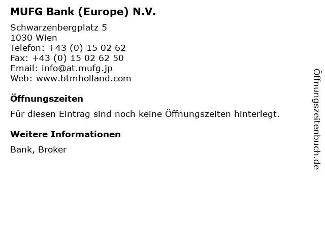 MUFG Bank (Europe) N.V. in Wien: Adresse und Öffnungszeiten