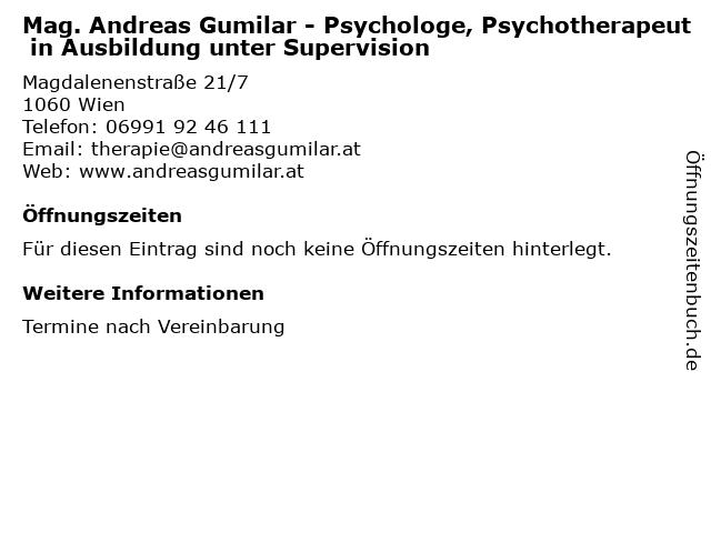 Mag. Andreas Gumilar - Psychologe, Psychotherapeut in Ausbildung unter Supervision in Wien: Adresse und Öffnungszeiten