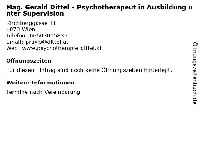 Mag. Gerald Dittel - Psychotherapeut in Ausbildung unter Supervision in Wien: Adresse und Öffnungszeiten