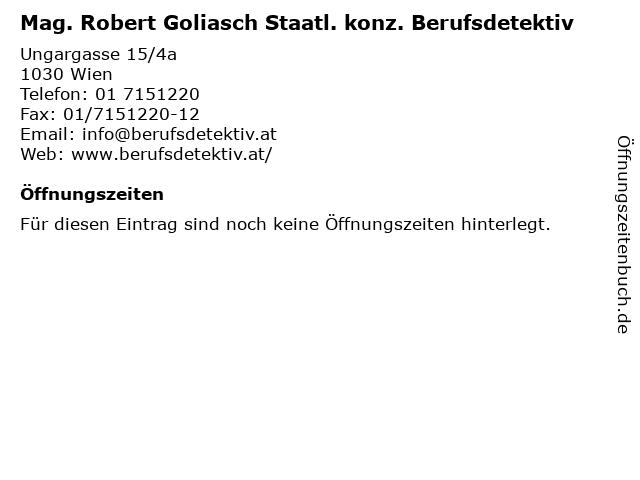 Mag. Robert Goliasch Staatl. konz. Berufsdetektiv in Wien: Adresse und Öffnungszeiten