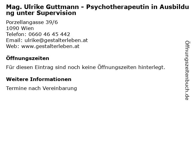 Mag. Ulrike Guttmann - Psychotherapeutin in Ausbildung unter Supervision in Wien: Adresse und Öffnungszeiten