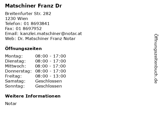 Matschiner Franz Dr in Wien: Adresse und Öffnungszeiten