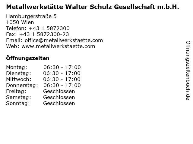 Metallwerkstätte Walter Schulz Gesellschaft m.b.H. in Wien: Adresse und Öffnungszeiten
