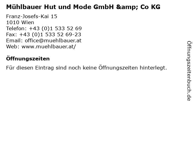 Mühlbauer Hut und Mode GmbH & Co KG in Wien: Adresse und Öffnungszeiten
