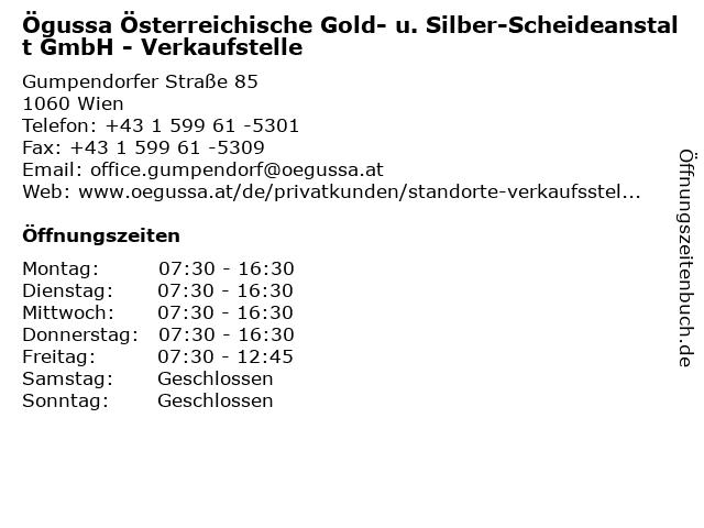 Ögussa Österreichische Gold- u. Silber-Scheideanstalt GmbH - Verkaufstelle in Wien: Adresse und Öffnungszeiten