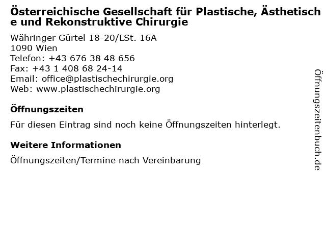 Österreichische Gesellschaft für Plastische, Ästhetische und Rekonstruktive Chirurgie in Wien: Adresse und Öffnungszeiten