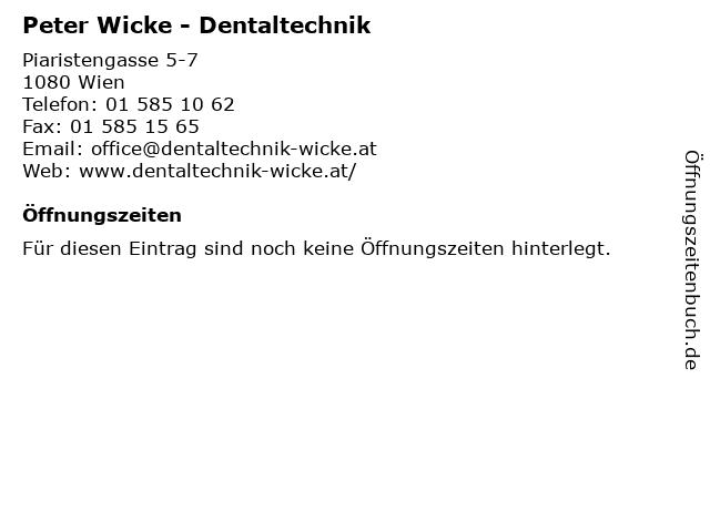 Peter Wicke - Dentaltechnik in Wien: Adresse und Öffnungszeiten