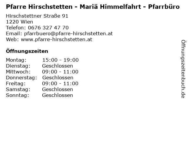 Pfarre Hirschstetten - Mariä Himmelfahrt - Pfarrbüro in Wien: Adresse und Öffnungszeiten