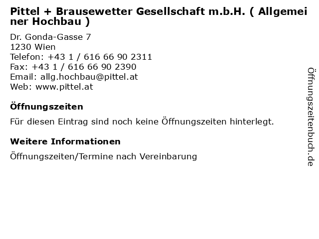 Pittel + Brausewetter Gesellschaft m.b.H. ( Allgemeiner Hochbau ) in Wien: Adresse und Öffnungszeiten