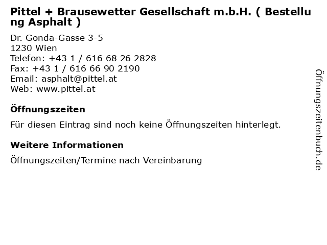 Pittel + Brausewetter Gesellschaft m.b.H. ( Bestellung Asphalt ) in Wien: Adresse und Öffnungszeiten