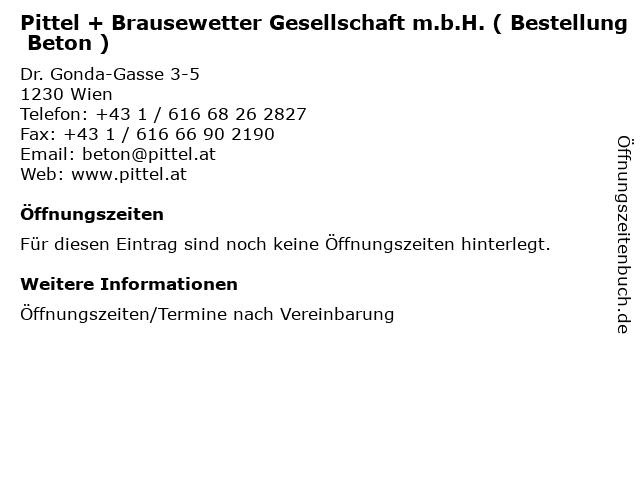 Pittel + Brausewetter Gesellschaft m.b.H. ( Bestellung Beton ) in Wien: Adresse und Öffnungszeiten