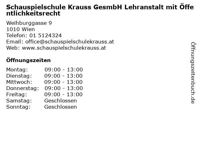 Schauspielschule Krauss GesmbH Lehranstalt mit Öffentlichkeitsrecht in Wien: Adresse und Öffnungszeiten