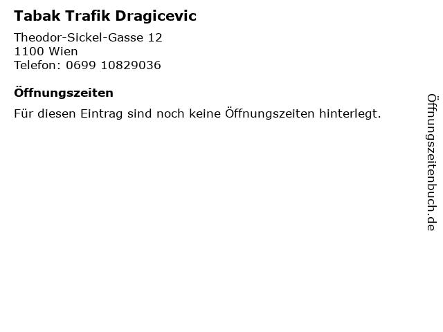 ᐅ öffnungszeiten Tabak Trafik Dragicevic Theodor Sickel Gasse
