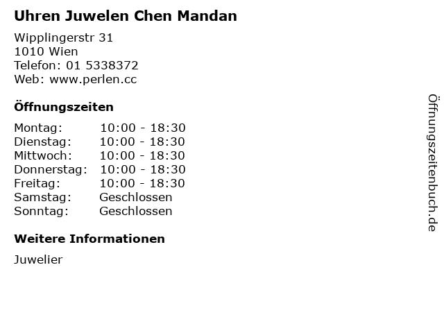 Uhren Juwelen Chen Mandan in Wien: Adresse und Öffnungszeiten