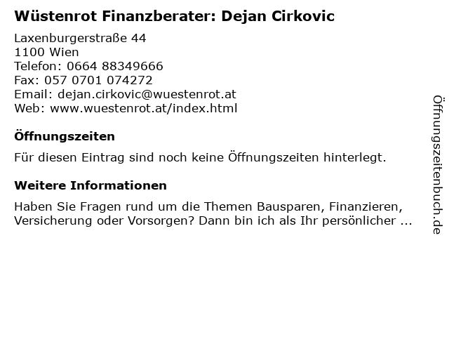 Wüstenrot Finanzberater: Dejan Cirkovic in Wien: Adresse und Öffnungszeiten