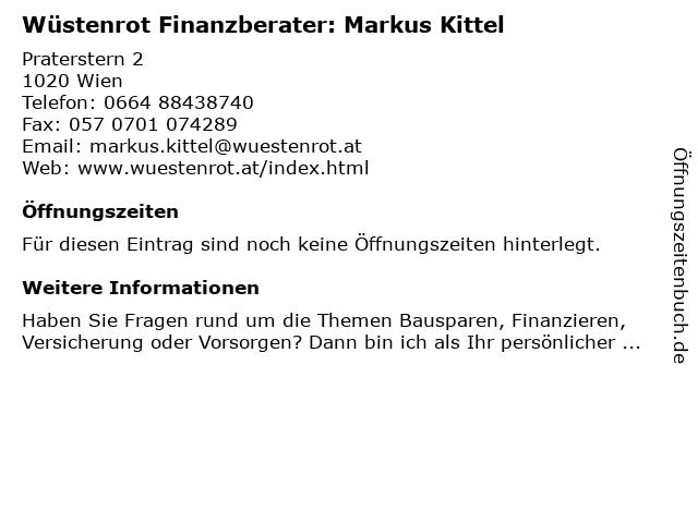 Wüstenrot Finanzberater: Markus Kittel in Wien: Adresse und Öffnungszeiten