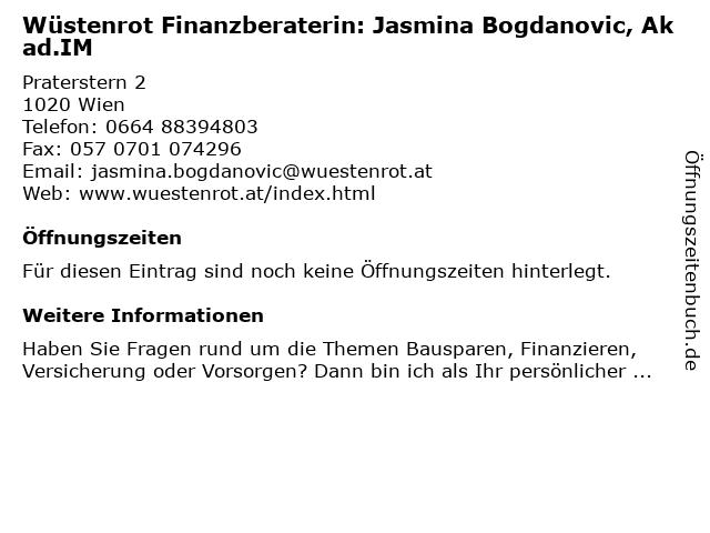 Wüstenrot Finanzberaterin: Jasmina Bogdanovic, Akad.IM in Wien: Adresse und Öffnungszeiten