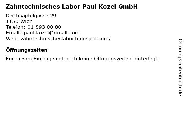 Zahntechnisches Labor Paul Kozel GmbH in Wien: Adresse und Öffnungszeiten