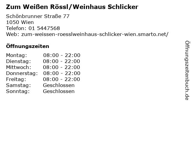 Zum Weißen Rössl/Weinhaus Schlicker in Wien: Adresse und Öffnungszeiten