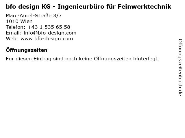bfo design KG - Ingenieurbüro für Feinwerktechnik in Wien: Adresse und Öffnungszeiten