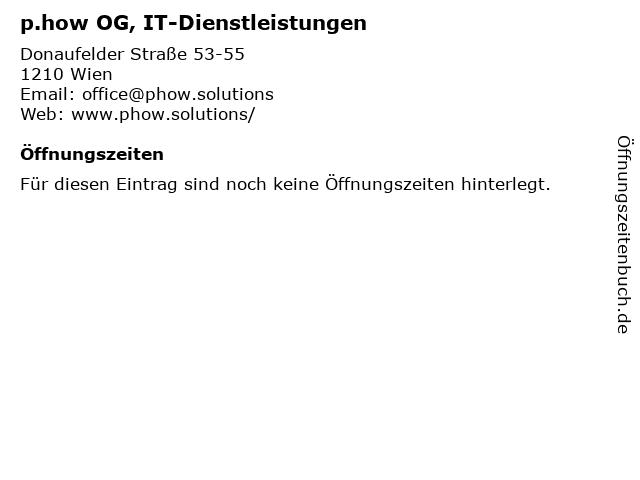 p.how OG, IT-Dienstleistungen in Wien: Adresse und Öffnungszeiten