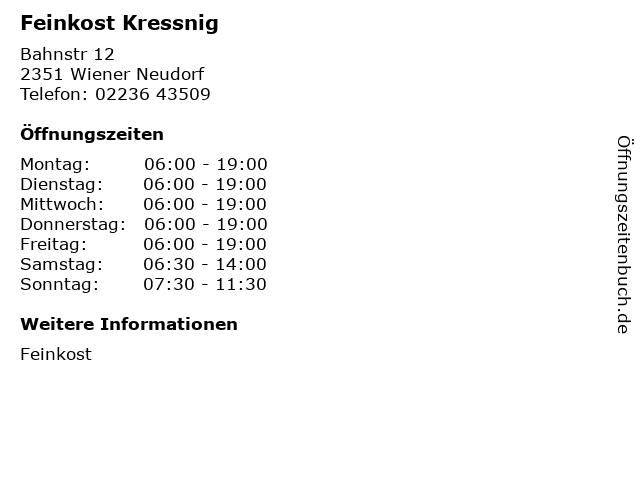 Feinkost Kressnig in Wiener Neudorf: Adresse und Öffnungszeiten