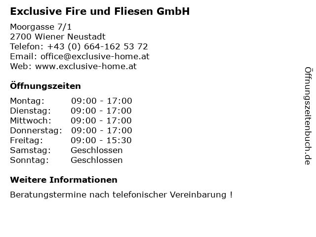 Exclusive Fire und Fliesen GmbH in Wiener Neustadt: Adresse und Öffnungszeiten