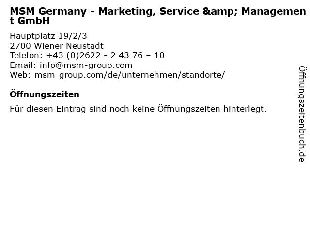MSM Germany - Marketing, Service & Management GmbH in Wiener Neustadt: Adresse und Öffnungszeiten