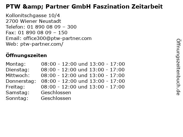 PTW & Partner GmbH Faszination Zeitarbeit in Wiener Neustadt: Adresse und Öffnungszeiten