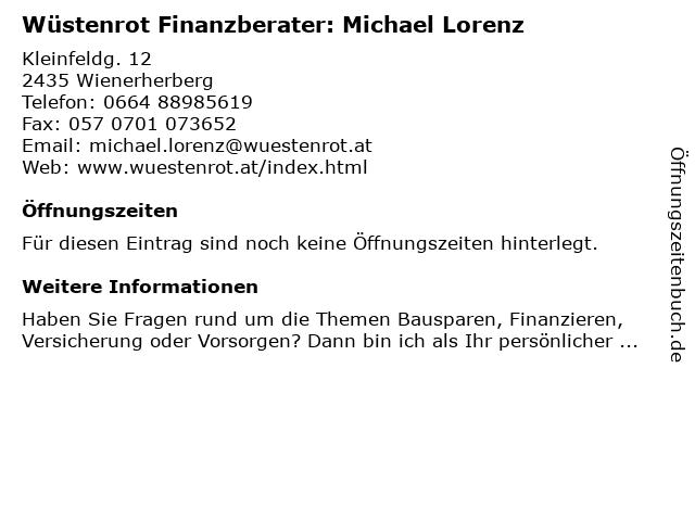 Wüstenrot Finanzberater: Michael Lorenz in Wienerherberg: Adresse und Öffnungszeiten