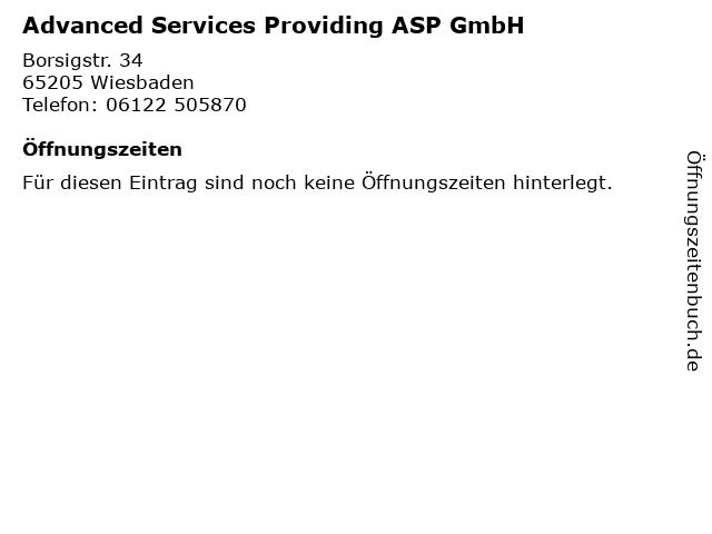 Advanced Services Providing ASP GmbH in Wiesbaden: Adresse und Öffnungszeiten