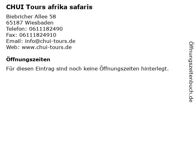 CHUI Tours afrika safaris in Wiesbaden: Adresse und Öffnungszeiten