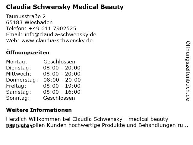 Claudia Schwensky Medical Beauty in Wiesbaden: Adresse und Öffnungszeiten