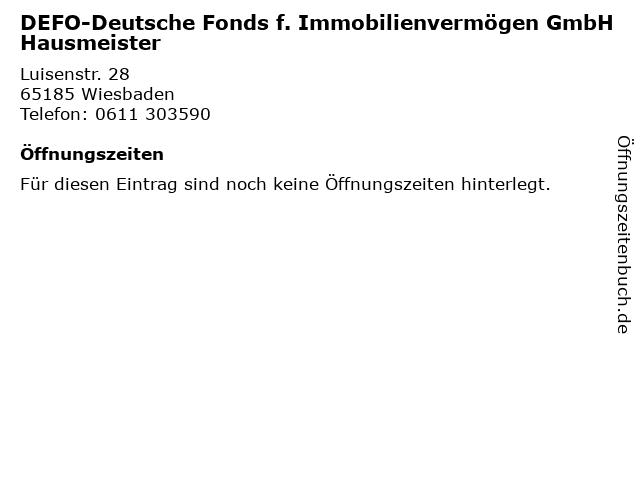 DEFO-Deutsche Fonds f. Immobilienvermögen GmbH Hausmeister in Wiesbaden: Adresse und Öffnungszeiten