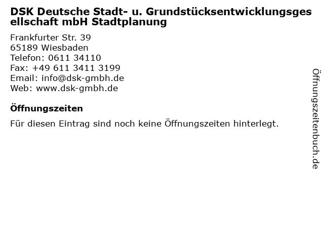 DSK Deutsche Stadt- u. Grundstücksentwicklungsgesellschaft mbH Stadtplanung in Wiesbaden: Adresse und Öffnungszeiten