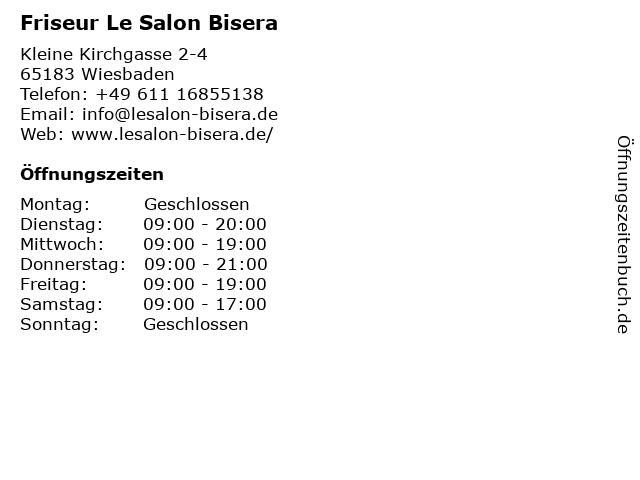 Friseur Le Salon Bisera in Wiesbaden: Adresse und Öffnungszeiten