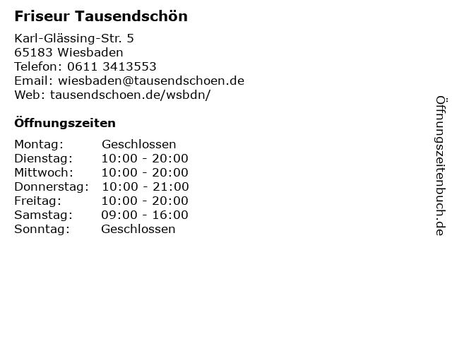 Friseur Tausendschön in Wiesbaden: Adresse und Öffnungszeiten