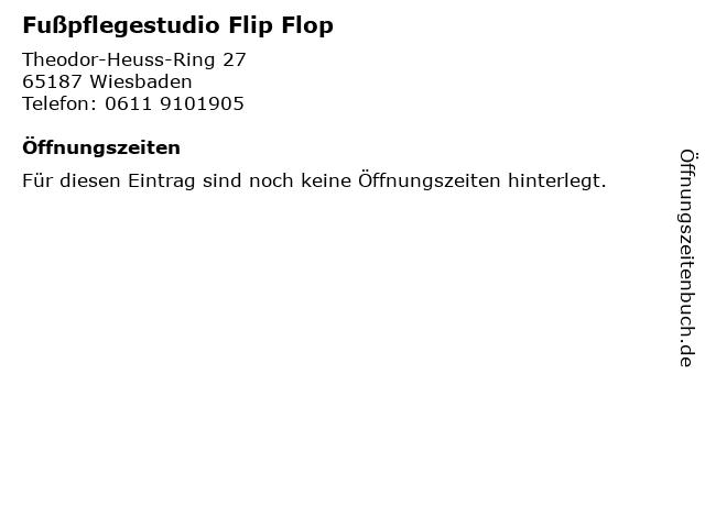 Fußpflegestudio Flip Flop in Wiesbaden: Adresse und Öffnungszeiten