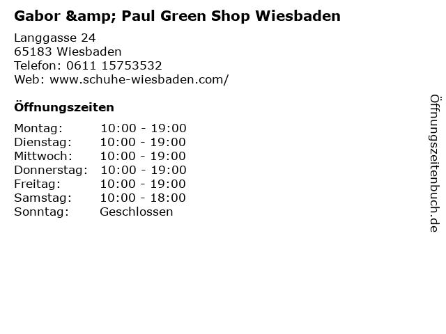 Gabor & Paul Green Shop Wiesbaden in Wiesbaden: Adresse und Öffnungszeiten