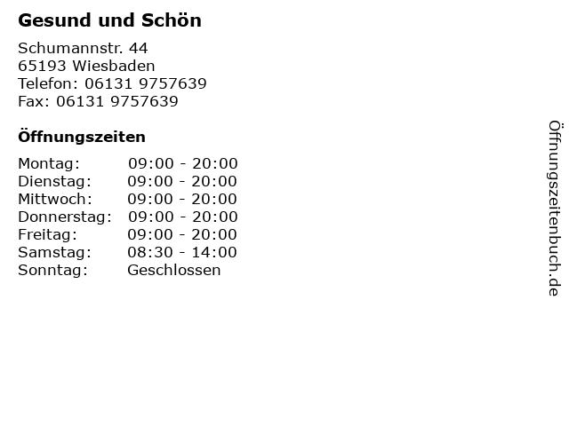 Gesund und Schön in Wiesbaden: Adresse und Öffnungszeiten