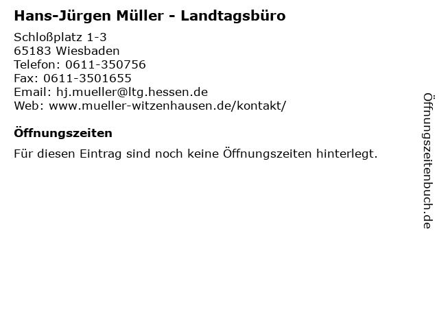 Hans-Jürgen Müller - Landtagsbüro in Wiesbaden: Adresse und Öffnungszeiten