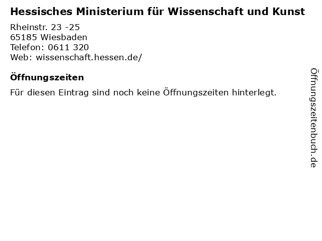 Hessisches Ministerium für Wissenschaft und Kunst in Wiesbaden: Adresse und Öffnungszeiten