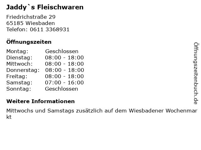 Jaddy`s Fleischwaren in Wiesbaden: Adresse und Öffnungszeiten