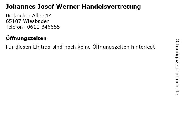 Johannes Josef Werner Handelsvertretung in Wiesbaden: Adresse und Öffnungszeiten