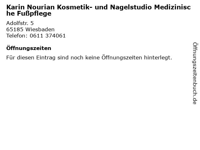 Karin Nourian Kosmetik- und Nagelstudio Medizinische Fußpflege in Wiesbaden: Adresse und Öffnungszeiten